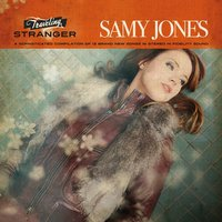 Traveling Stranger — Samy Jones