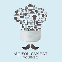 All You Can Eat, Vol. 2 — сборник
