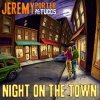 Night On The Town - EP — Jeremy Porter & the Tucos