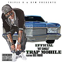 Trap Mobile (feat. Gee Fabio) — Efficial, Gee Fabio