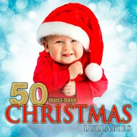 50 Must-Have Christmas Lullabies — сборник
