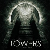 Into the Void — Towers