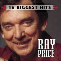 Ray Price - 16 Biggest Hits — Ray Price