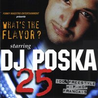 What's the Flavor? 25 — DJ Poska