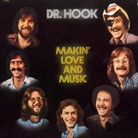 Making Love And Music - The 1976 - 79 Recordings — Dr. Hook