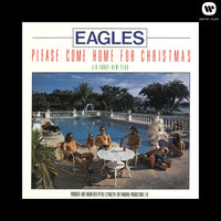 Please Come Home For Christmas/Funky New Year — Eagles