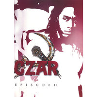 Episode II — Czar