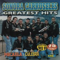 Greatest Hits — Sonora Carruseles