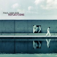 Reflections — Paul Van Dyk