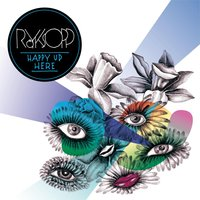 Happy Up Here — Röyksopp