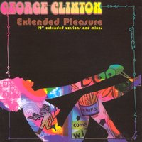Extended Pleasure — George Clinton