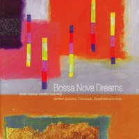 Bossa Nova Dreams — Caio Torrado, Mark Bracken