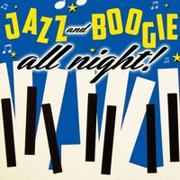 Jazz & Boogie All Night! — сборник
