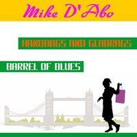 Handbags and Gladrags — Mike D'Abo