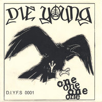 ONE — Die Young