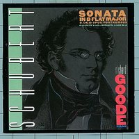 Schubert: Sonata In B-Flat Major D. 960 / Allegretto In C Minor, D. 915 / Impromptu In A-flat, D. 935, No. 2 — Richard Goode