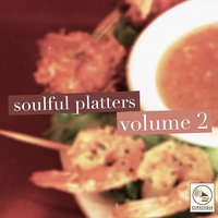 Soulful Platters, Vol. 2 — сборник