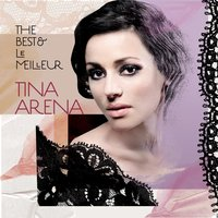 The Best & Le Meilleur — Tina Arena