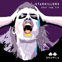 Just the Tip — Starkillers