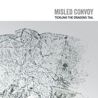 Tickling the Dragon's Tail — Misled Convoy