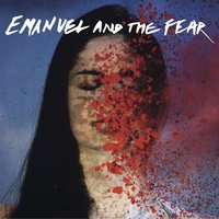 Primitive Smile — Emanuel and the Fear