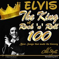 Elvis the King of Rock 'n' Roll — Elvis Presley