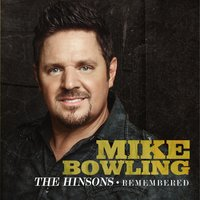The Hinsons - Remembered — Mike Bowling
