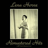 Remastered Hits — Lena Horne