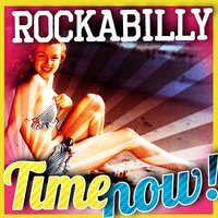 Rockabilly Time Now! — сборник