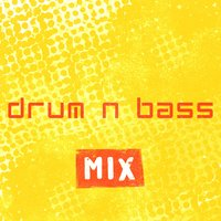 Drum n Bass Mix — DNB