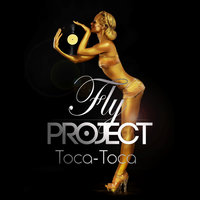 Toca Toca — Fly Project