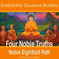 Buddha: Four Noble Truths — Emma Hignett