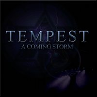A Coming Storm — Tempest