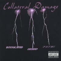 Volume 1: Collateral Damage — Intoxicated, NON STOP, Prime