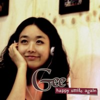 Happy Smile Again — Gee