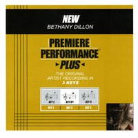 New (Premiere Performance Plus Track) — Bethany Dillon