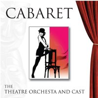 Cabaret — The London Theatre Orchestra and Cast