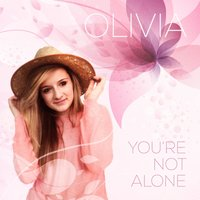 You're Not Alone EP — Olivia