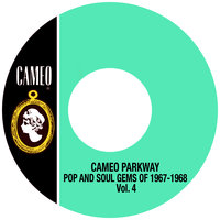 Cameo Parkway Pop And Soul Gems Of 1967-1968 Vol. 4 — сборник