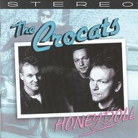 Honey Doll — The Crocats