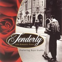 Tenderly — Nat King Cole, Walter Gross, Kaye Grable, Джордж Гершвин