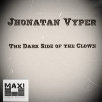 The Dark Side of the Clown — Jhonatan Vyper