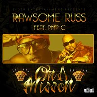 On A Mission — RAWSOME RUSS