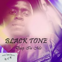 Deep In Me — Black Tone