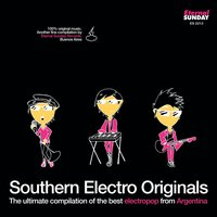 Southern Electro Originals: The Ultimate Compilation Of The Best Electropop From Argentina — сборник