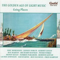 The Golden Age of Light Music: Going Places — сборник