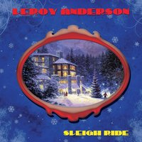Sleigh Ride — Leroy Anderson