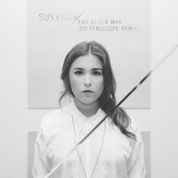 Any Other Way — Susy Sun