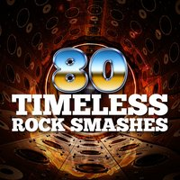 80 Timeless Rock Smashes — сборник
