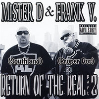 Return of the Real Part 2 — Mister D, Frank V.